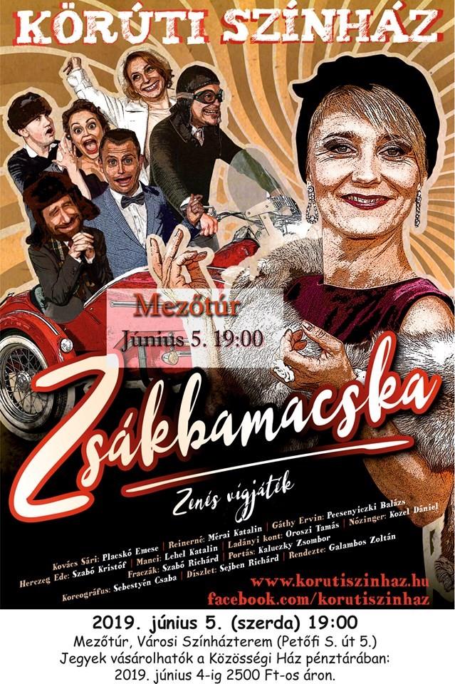 Körúti Színház - Zsákbamacska @ Mezőtúr, Városi Színházterem   Mezőtúr   Magyarország