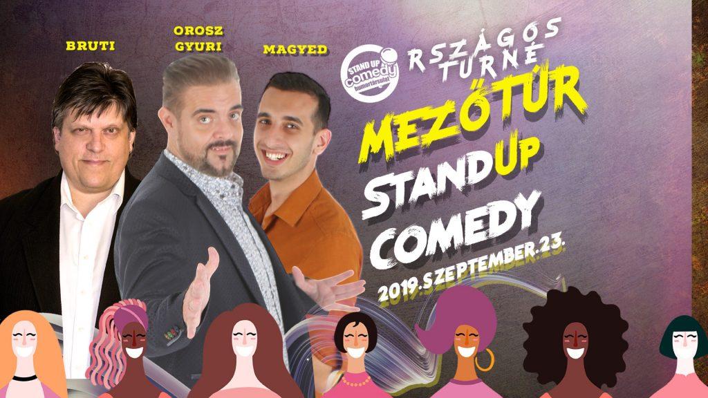 Országos Stand Up Comedy Turné - Mezőtúr @ Mezőtúr, Szabadság tér 17. | Mezőtúr | Magyarország