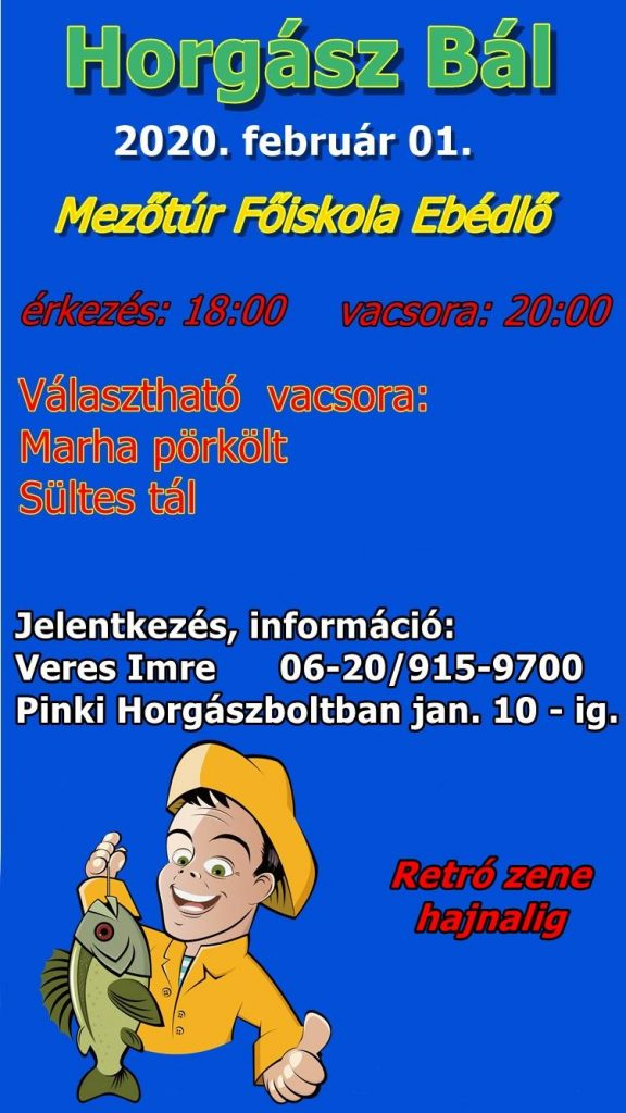 Horgász Bál @ Mezőtúr, Városi Oktatási Centrum - Ebédlő   Mezőtúr   Magyarország
