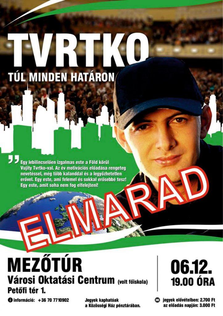 TVRTKO - Túl minden határon - ELMARAD @ Mezőtúr, Városi Oktatási Centrum | Mezőtúr | Magyarország