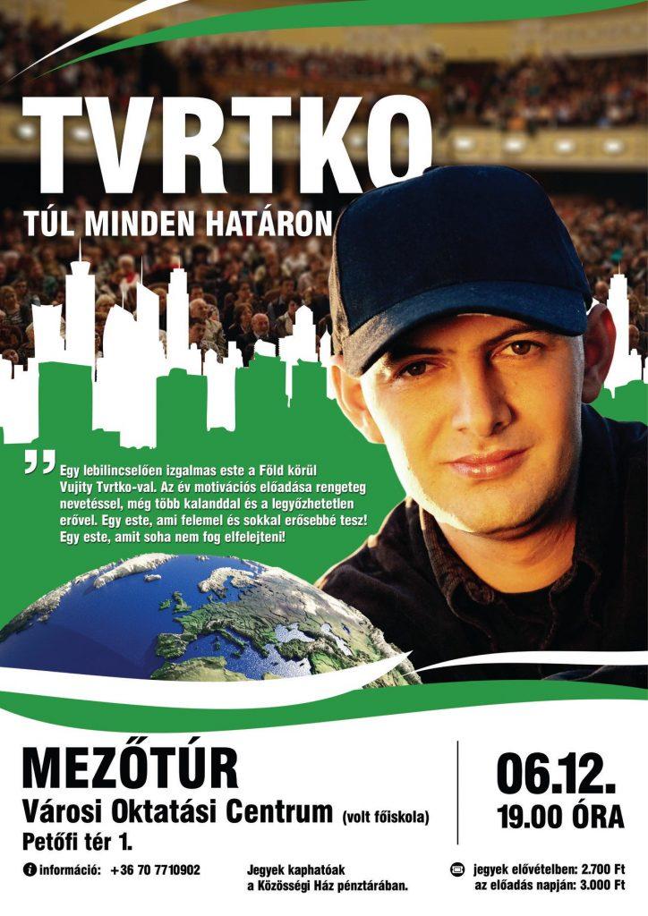 TVRTKO - Túl minden határon @ Mezőtúr, Városi Oktatási Centrum | Mezőtúr | Magyarország